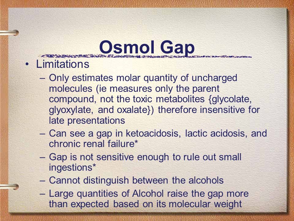 Osmol Gap Limitations.
