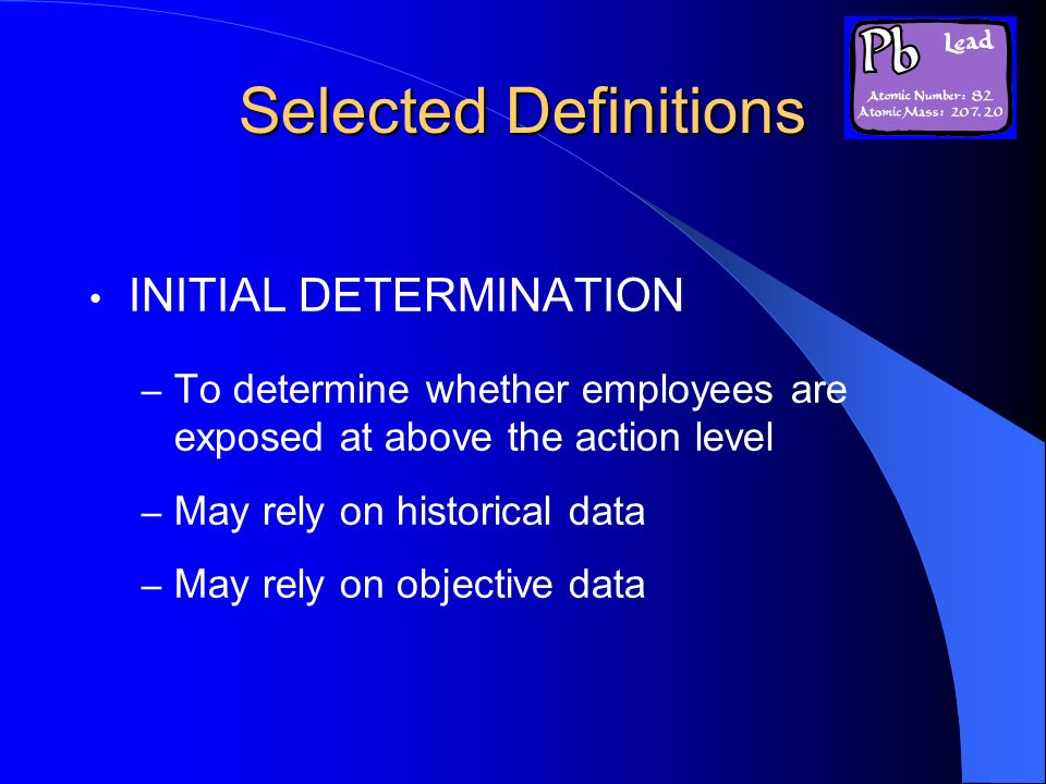 Selected Definitions INITIAL DETERMINATION