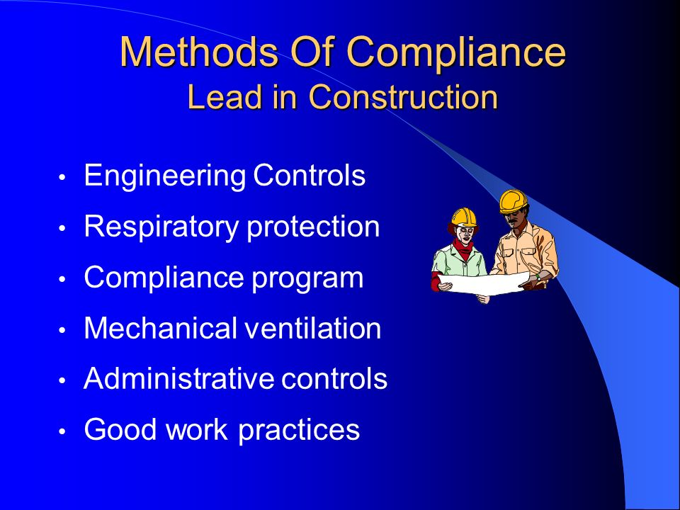 Methods Of Compliance Lead in Construction