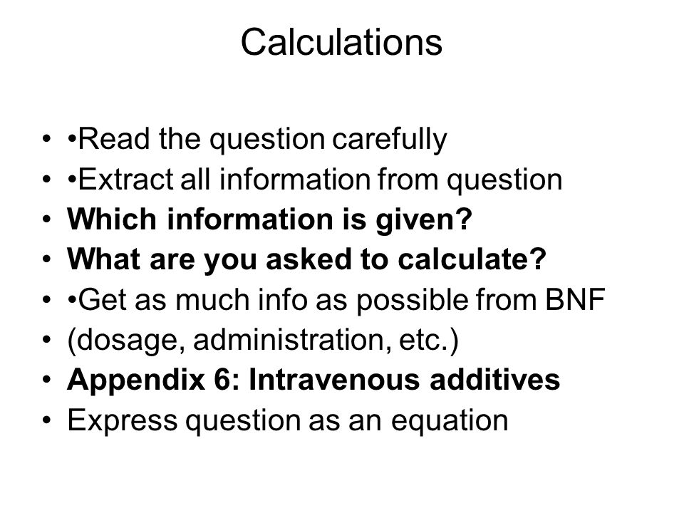 Calculations •Read the question carefully