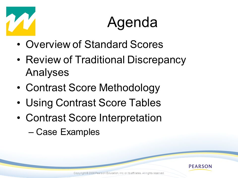 Agenda Overview of Standard Scores
