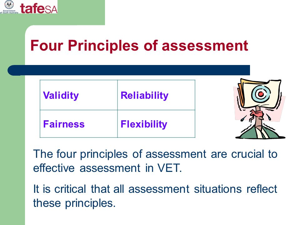 Four Principles of assessment