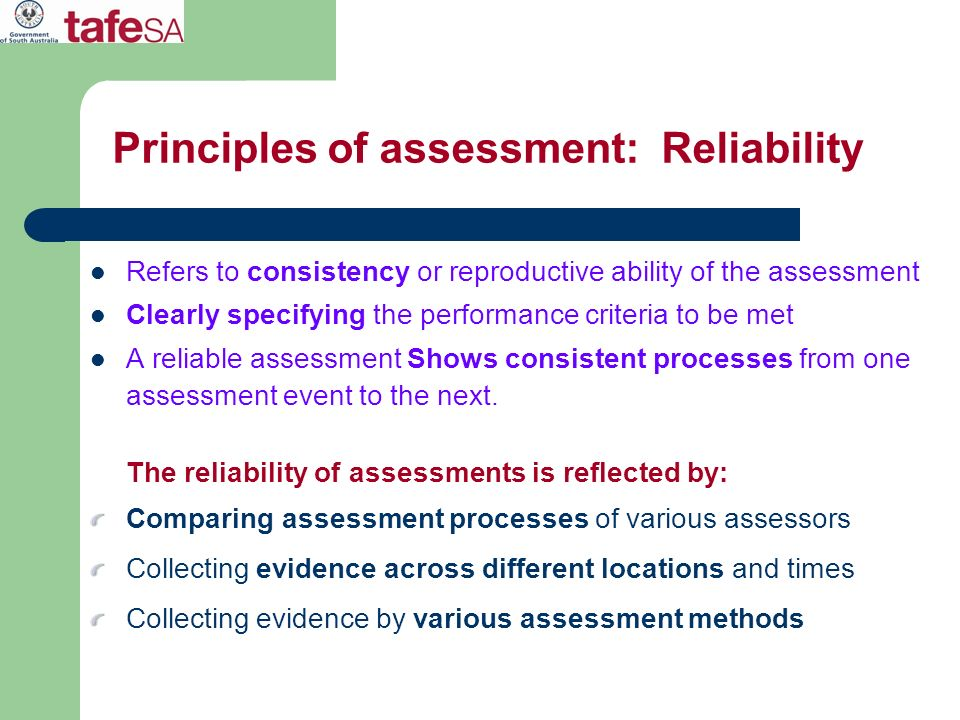 Principles of assessment: Reliability