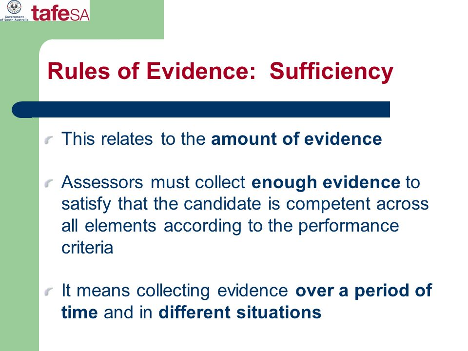 Rules of Evidence: Sufficiency