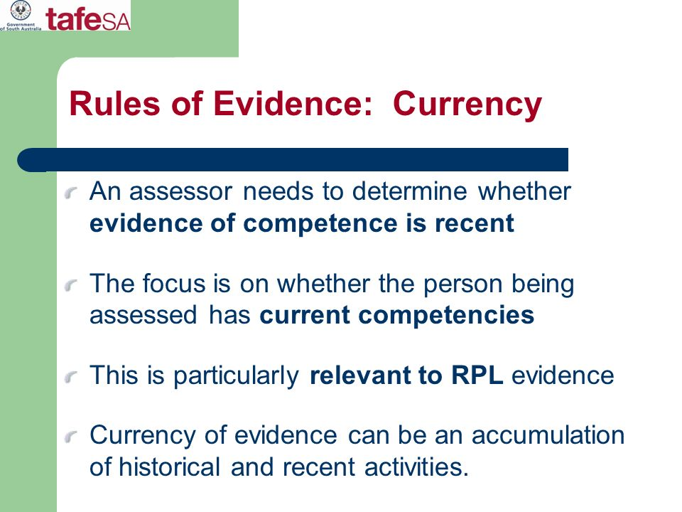 Rules of Evidence: Currency