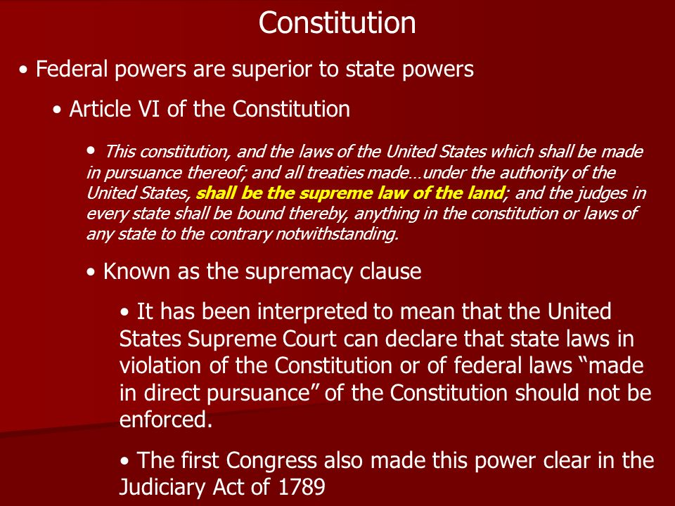 Constitution Federal powers are superior to state powers