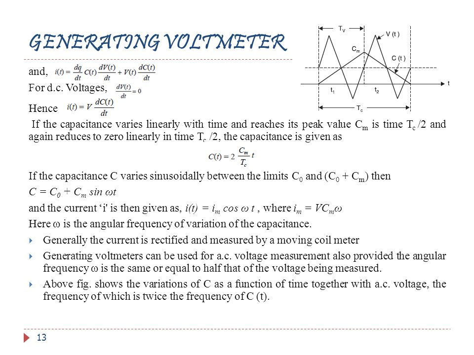 GENERATING VOLTMETER and, For d.c. Voltages, Hence