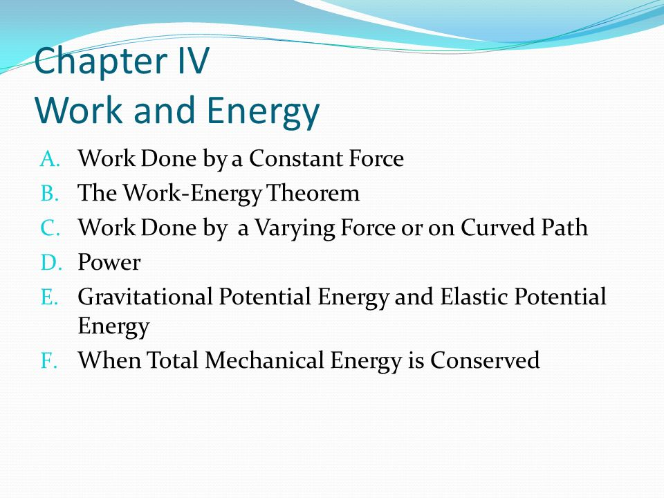 Chapter IV Work and Energy