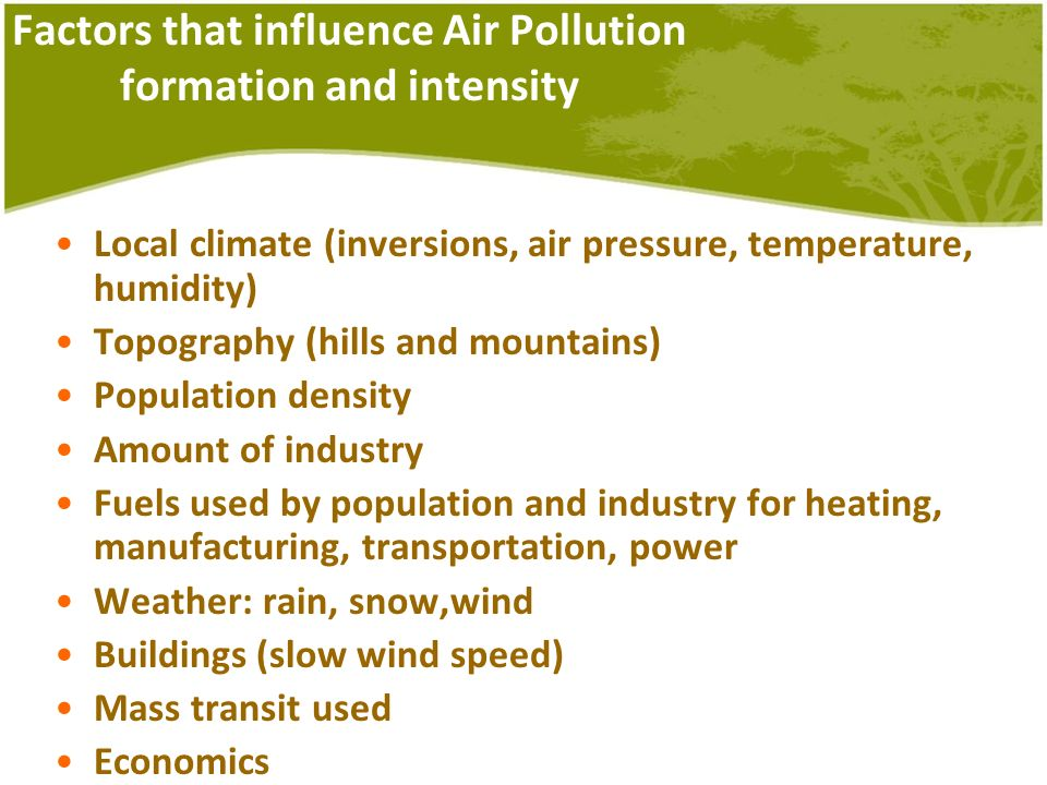 Factors that influence Air Pollution formation and intensity