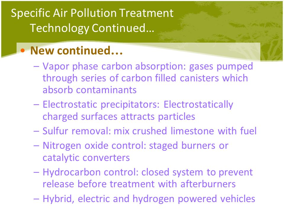 Specific Air Pollution Treatment Technology Continued…