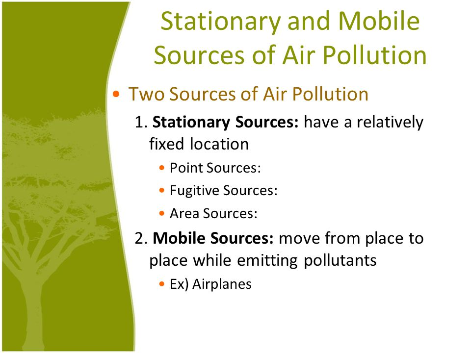 Stationary and Mobile Sources of Air Pollution