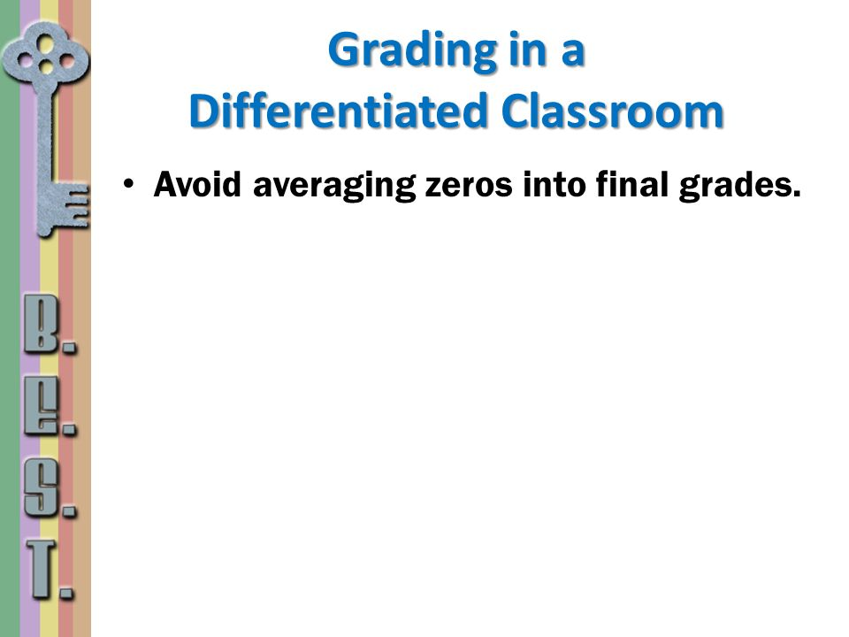 Grading in a Differentiated Classroom
