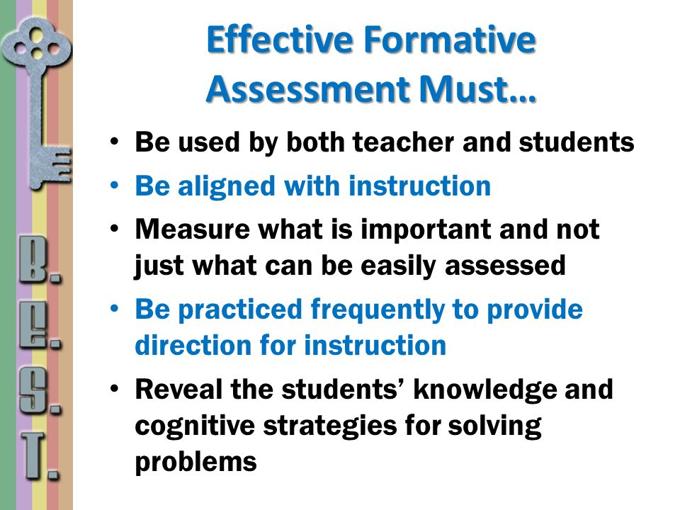 Effective Formative Assessment Must…