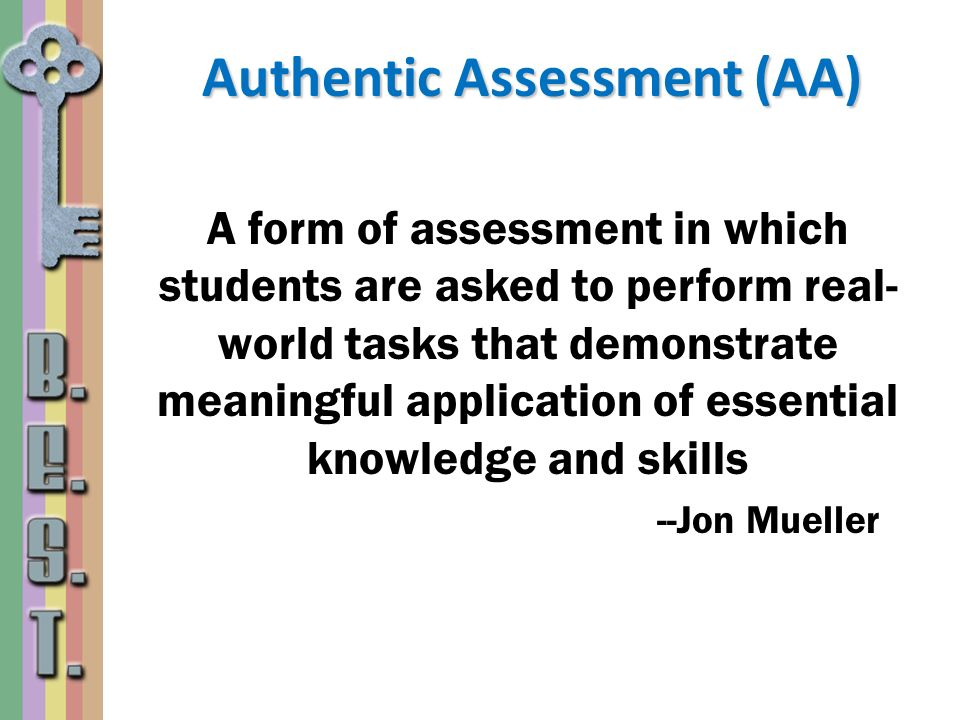 Authentic Assessment (AA)
