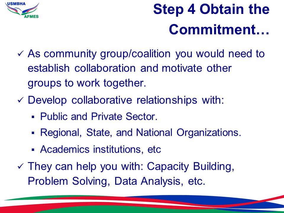 Step 4 Obtain the Commitment…