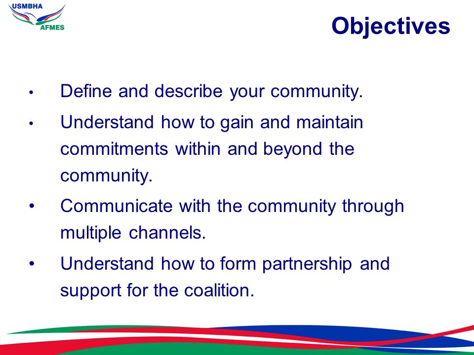 Objectives Define and describe your community.