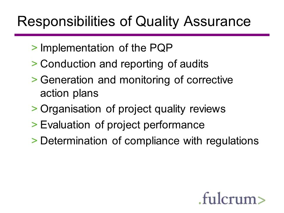 Responsibilities of Quality Assurance