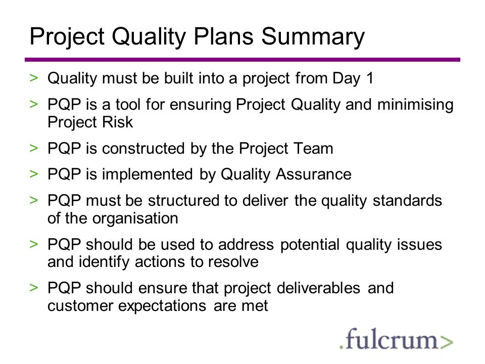Project Quality Plans Summary