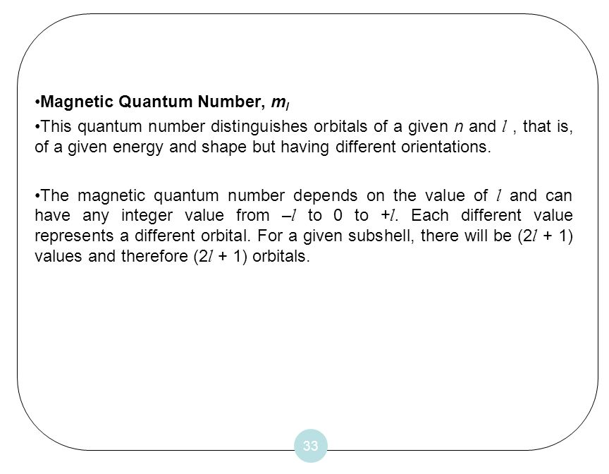 Magnetic Quantum Number, ml