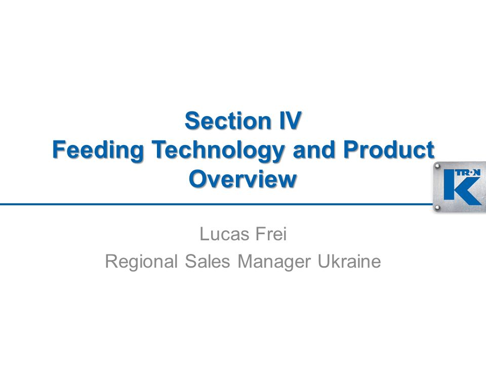 Section IV Feeding Technology and Product Overview