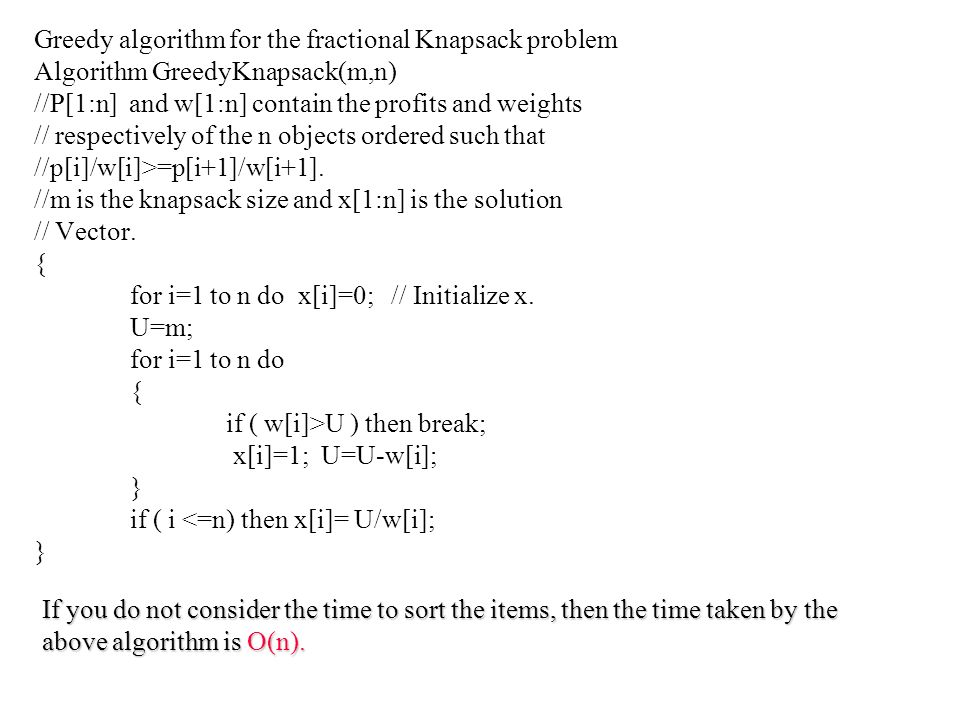 Greedy algorithm for the fractional Knapsack problem