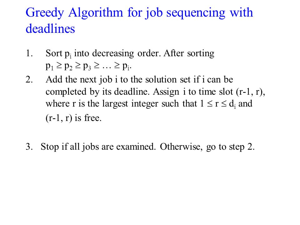 Greedy Algorithm for job sequencing with deadlines