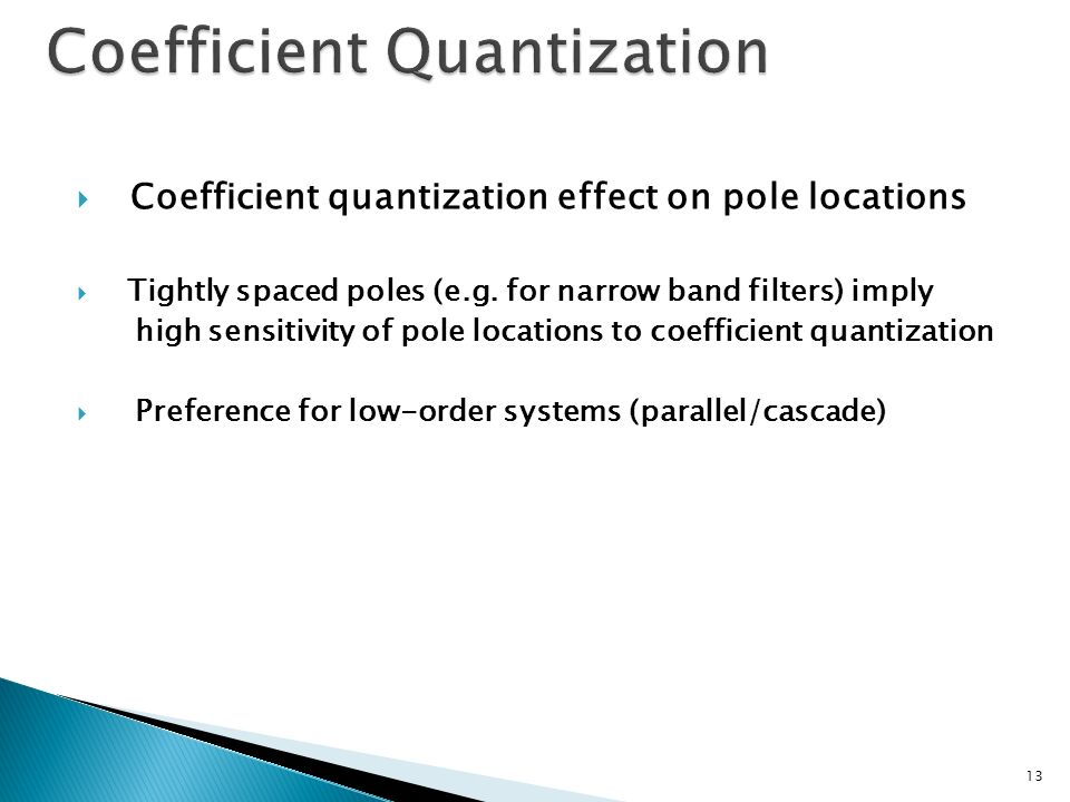 Coefficient Quantization