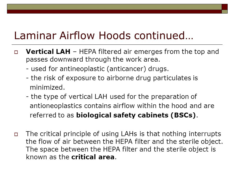 Laminar Airflow Hoods continued…