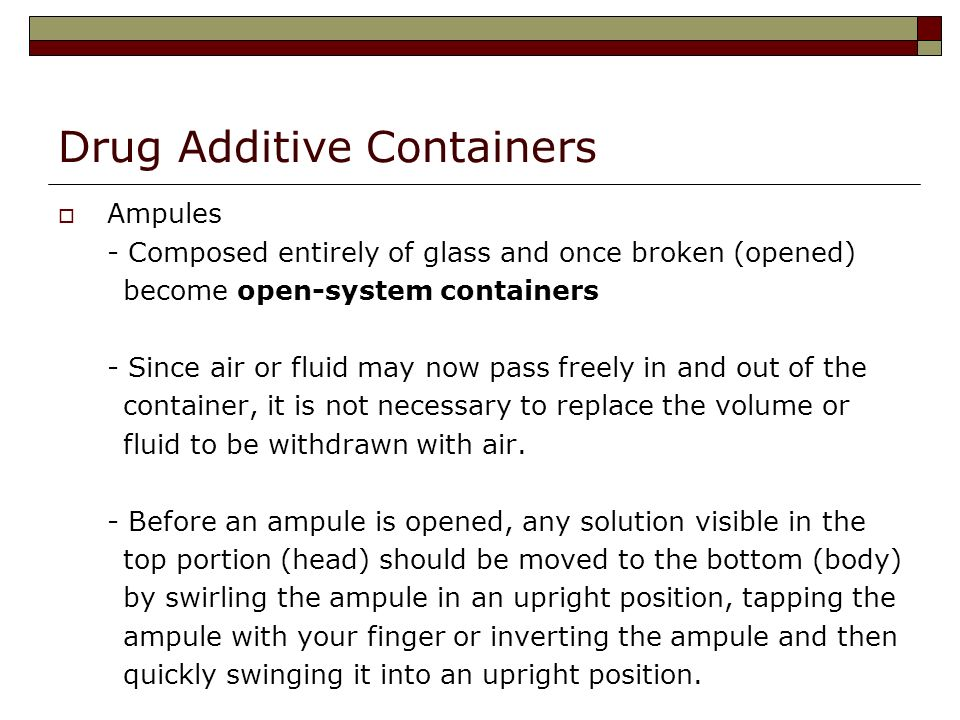 Drug Additive Containers