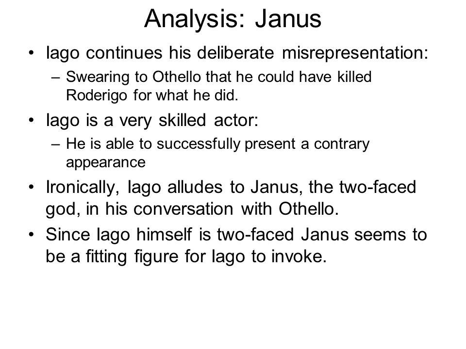 Analysis: Janus Iago continues his deliberate misrepresentation: