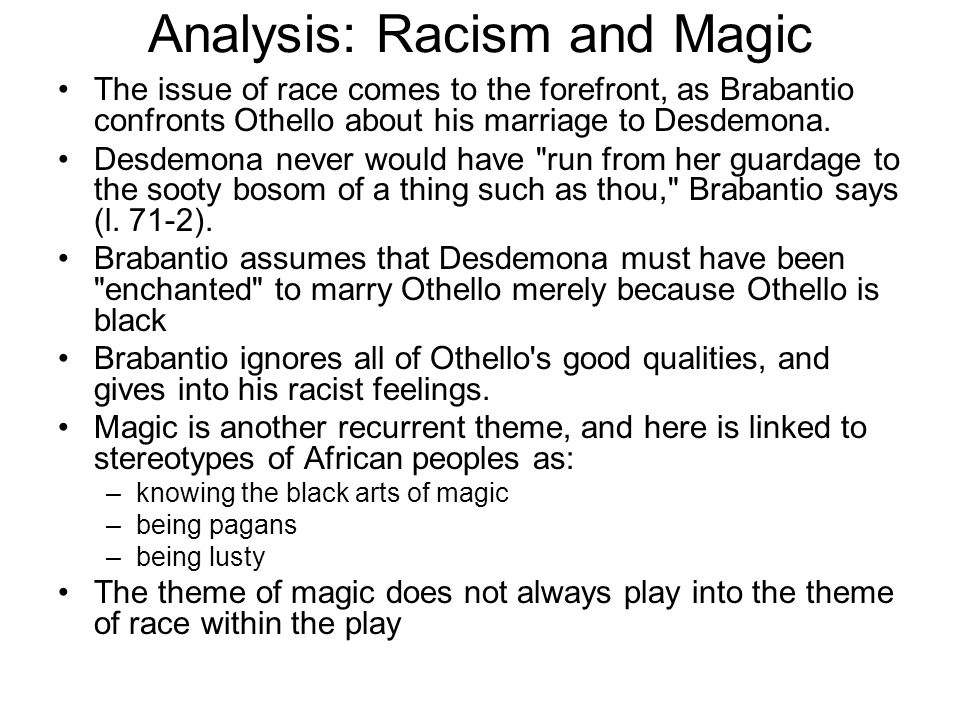 Analysis: Racism and Magic