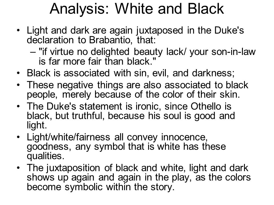 Analysis: White and Black