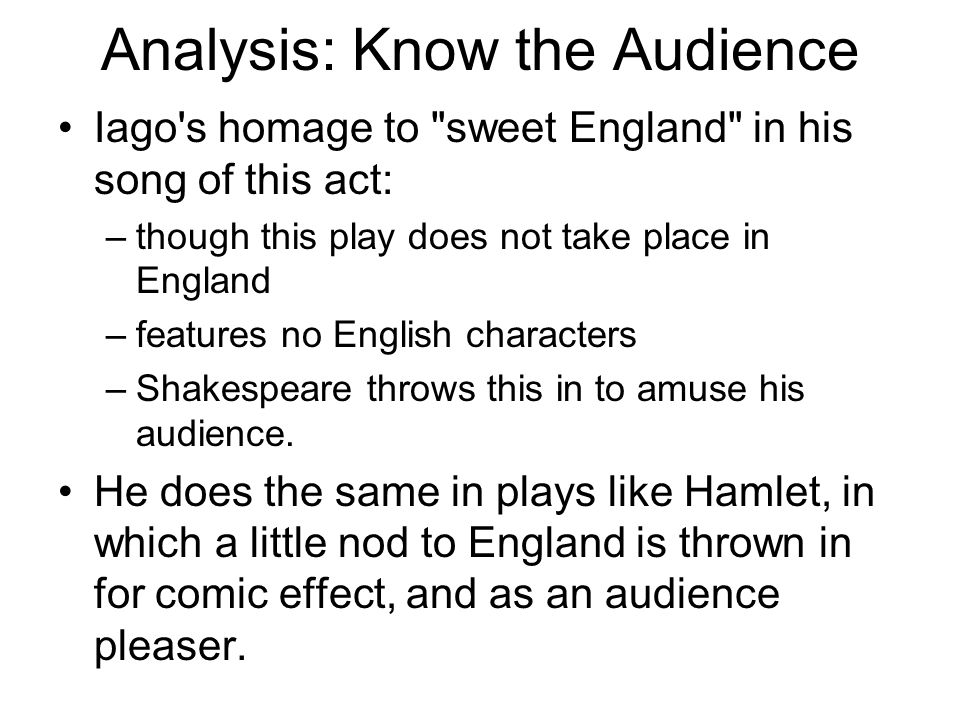 Analysis: Know the Audience