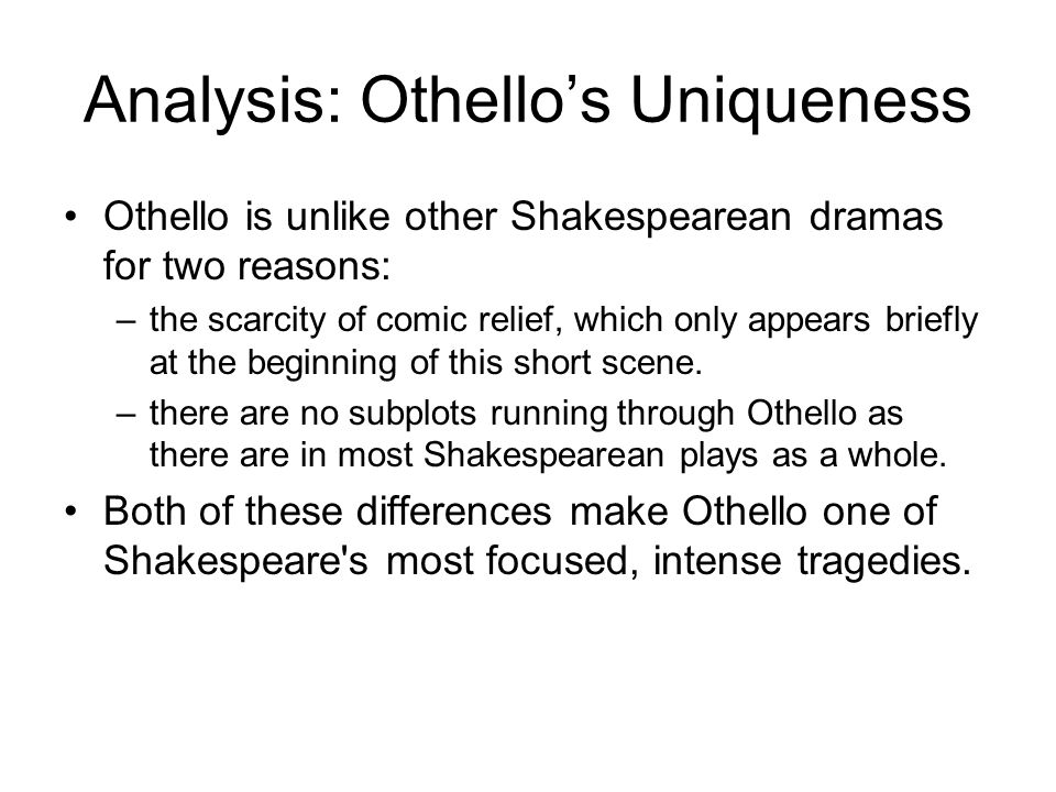 Analysis: Othello's Uniqueness
