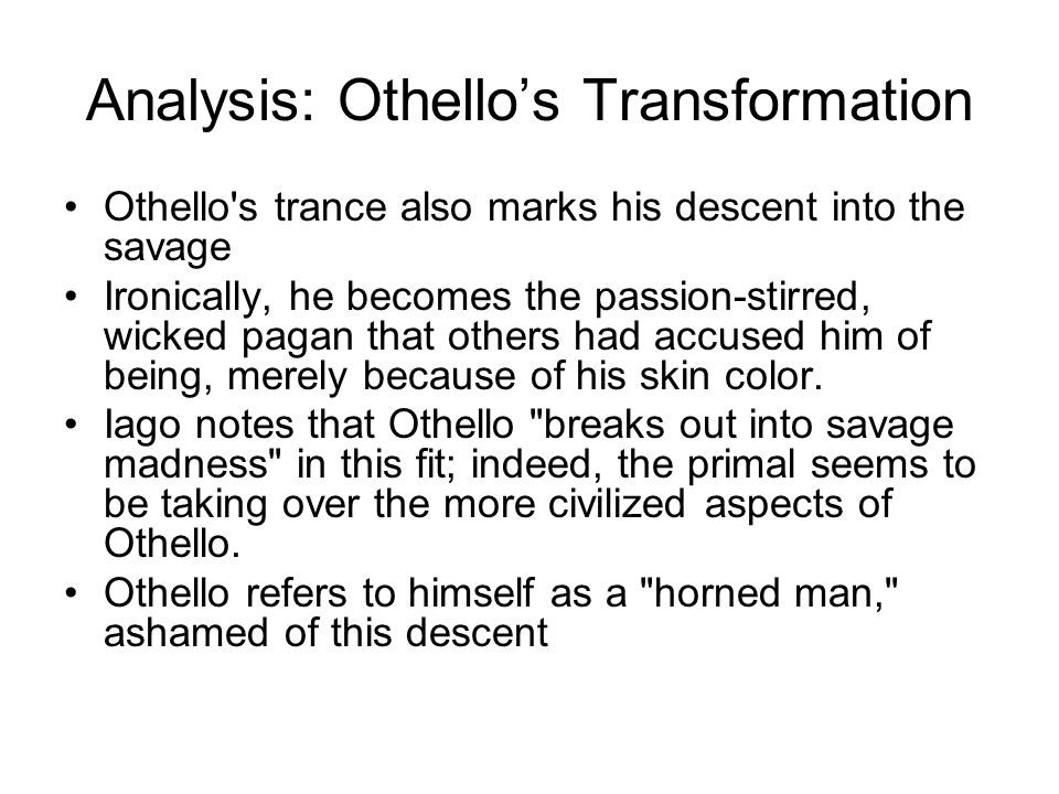 Analysis: Othello's Transformation