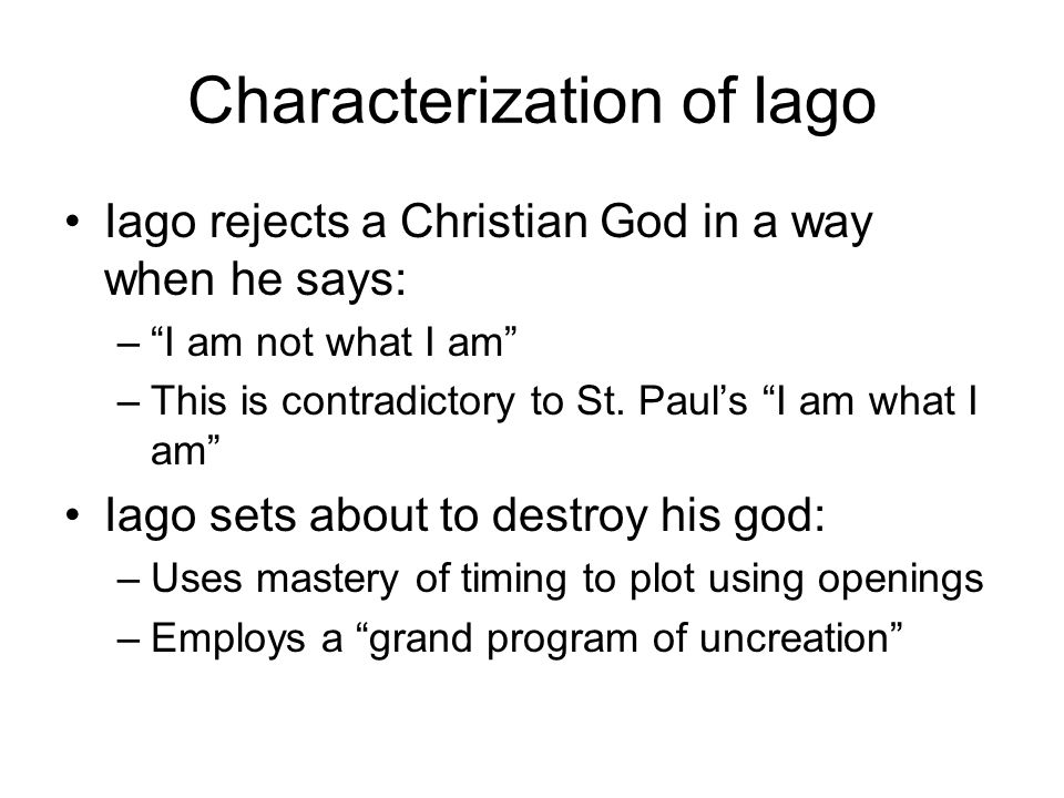 Characterization of Iago