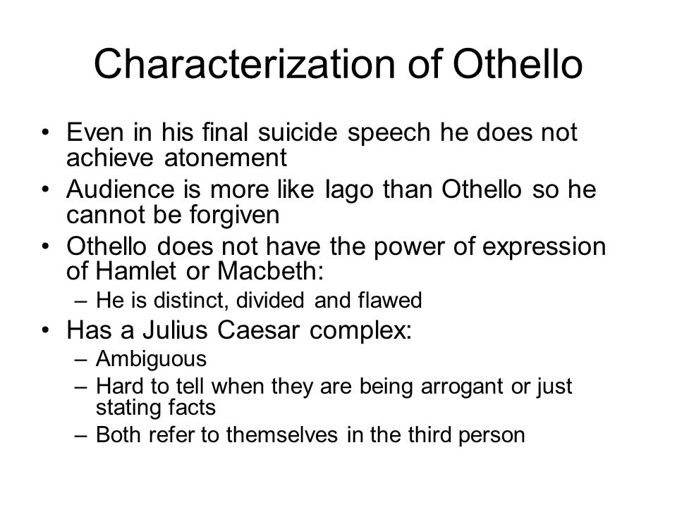 Characterization of Othello