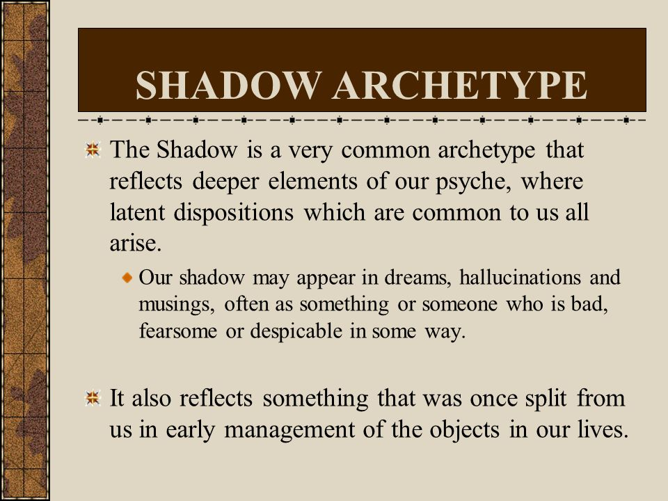 SHADOW ARCHETYPE