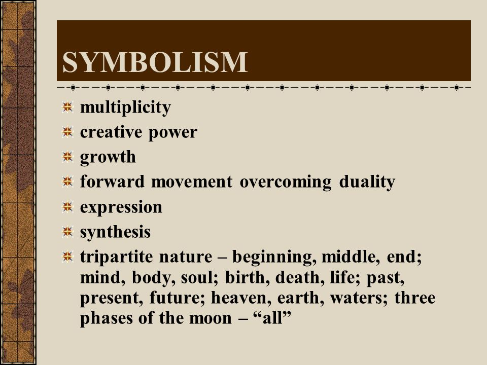 SYMBOLISM multiplicity creative power growth