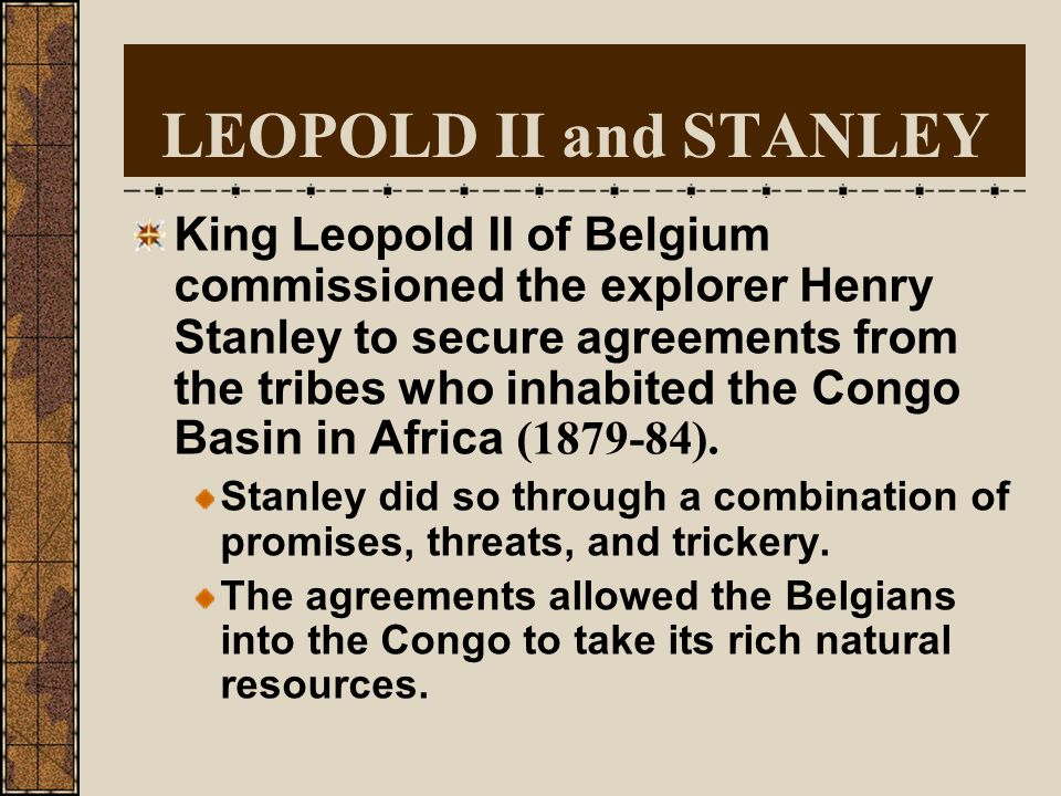 LEOPOLD II and STANLEY