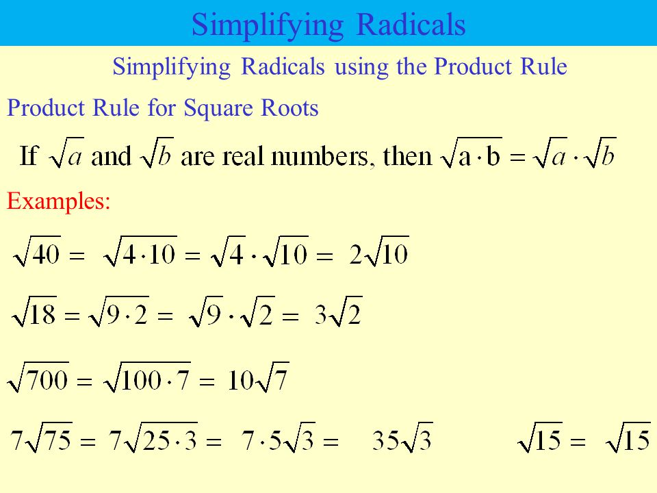 Simplifying Radicals using the Product Rule
