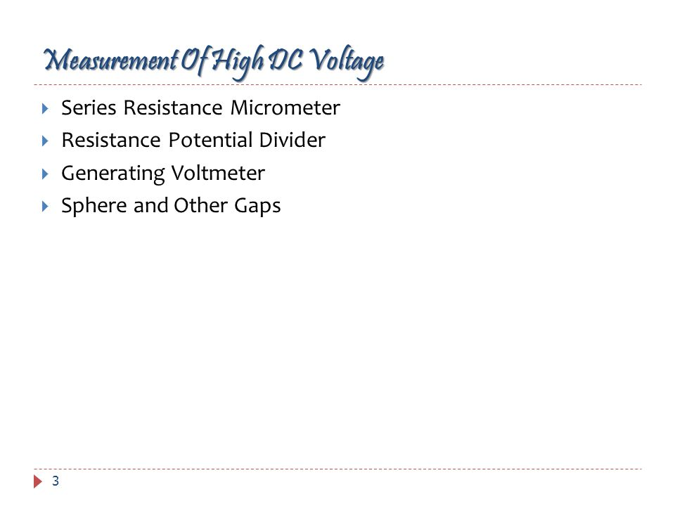 Measurement Of High DC Voltage