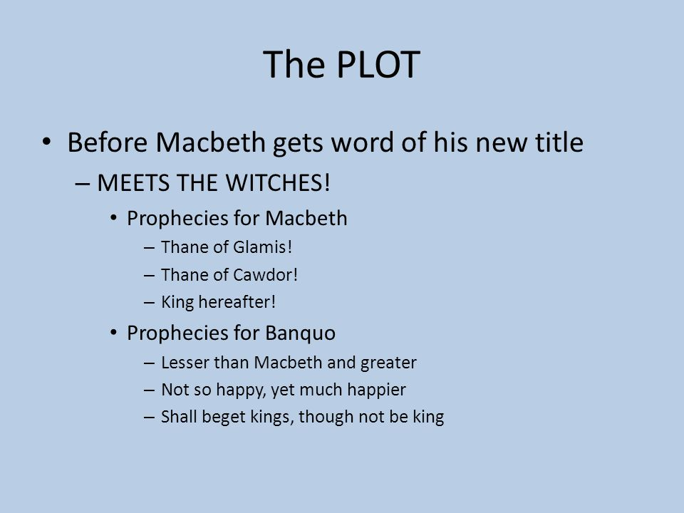 The PLOT Before Macbeth gets word of his new title MEETS THE WITCHES!