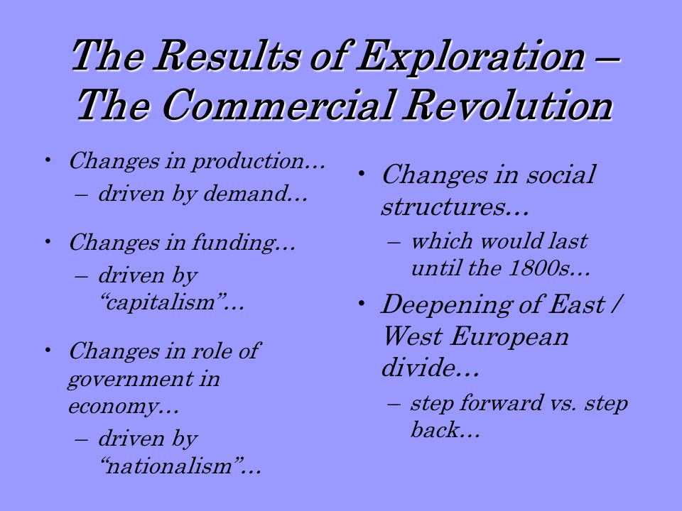 The Results of Exploration – The Commercial Revolution