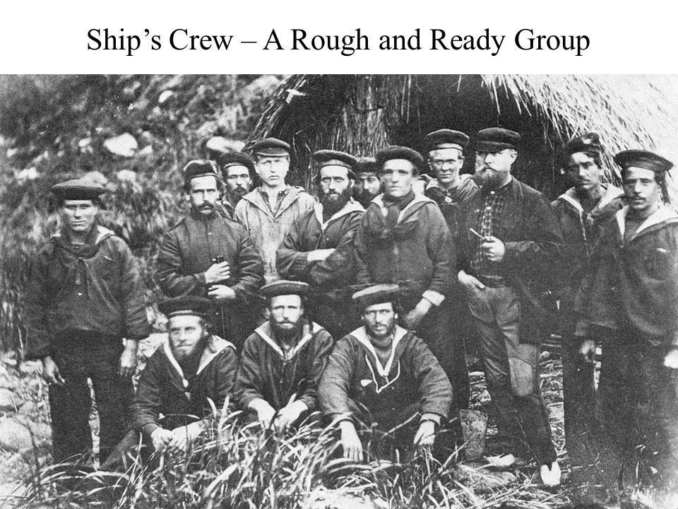 Ship's Crew – A Rough and Ready Group