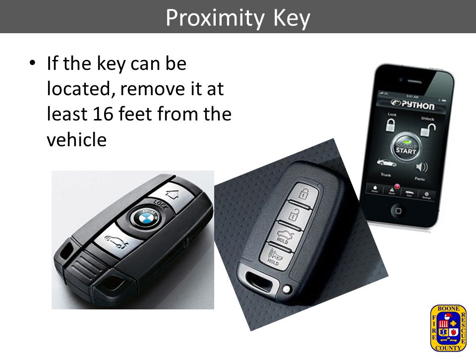 Proximity Key If the key can be located, remove it at least 16 feet from the vehicle