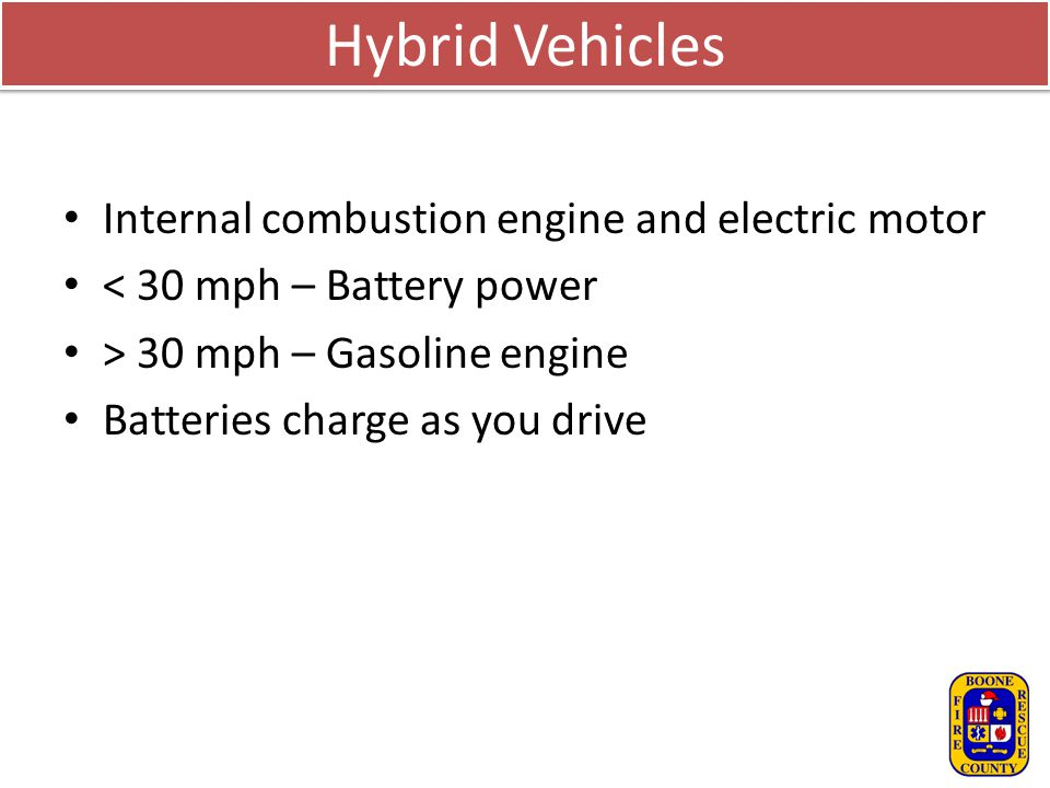 Hybrid Vehicles Internal combustion engine and electric motor