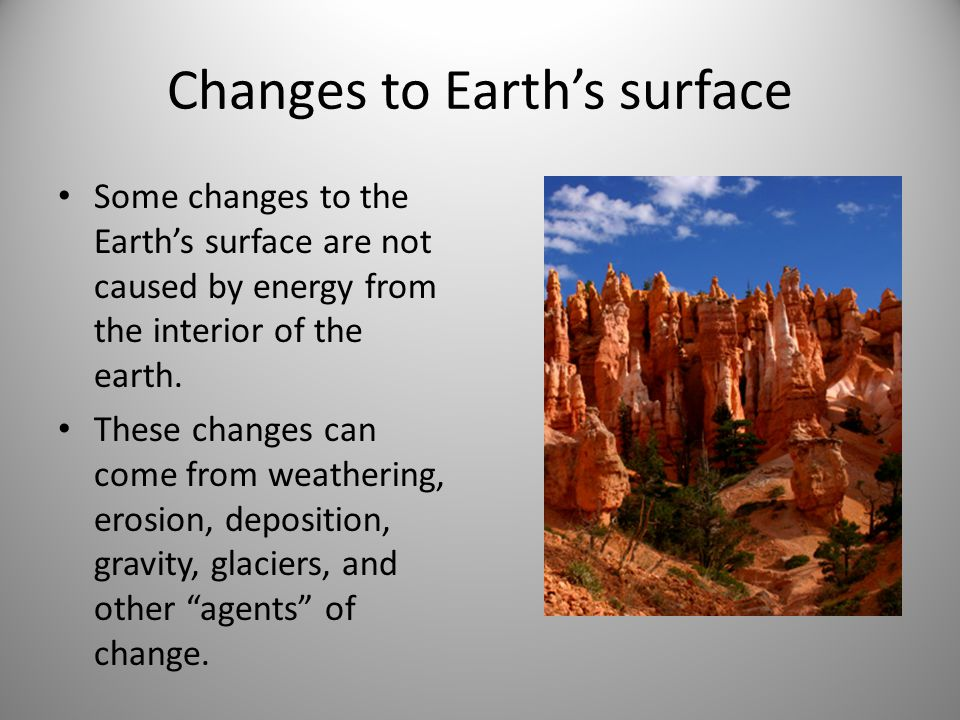 Changes to the Earth�...