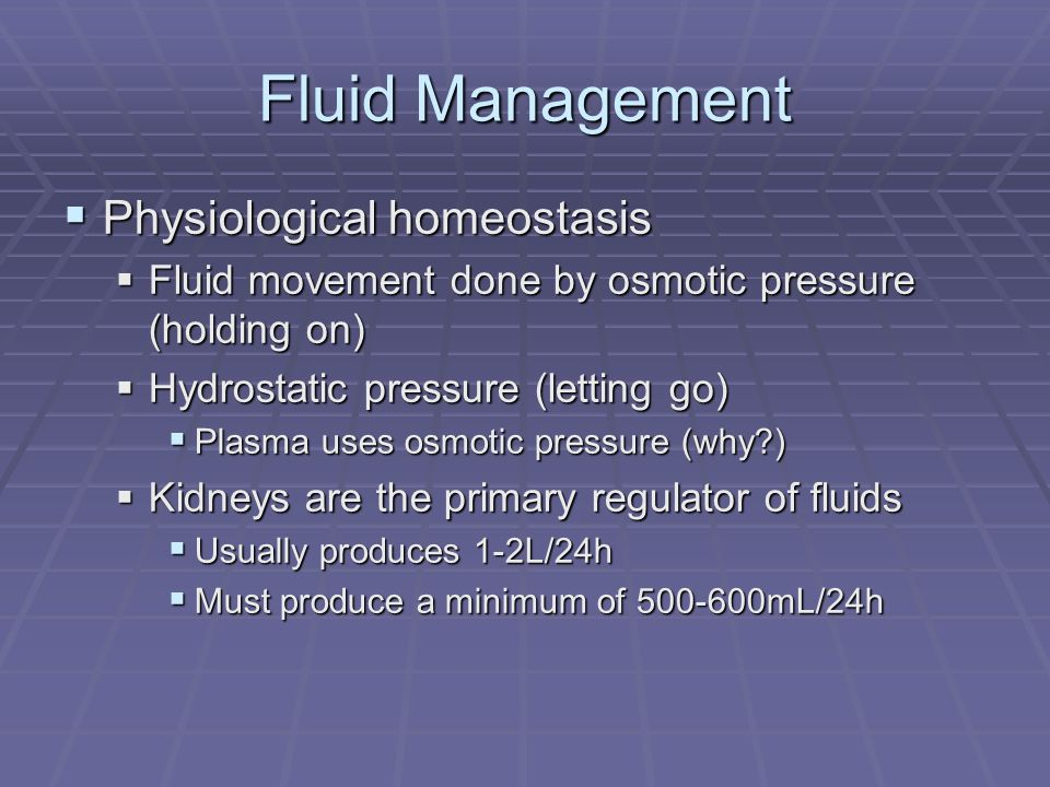 Fluid Management Physiological homeostasis