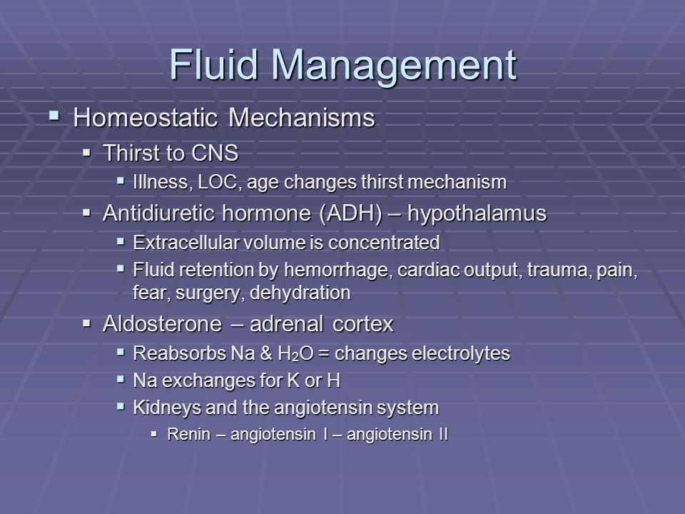 Fluid Management Homeostatic Mechanisms Thirst to CNS